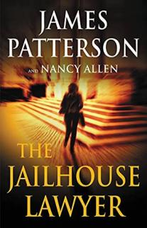 The jailhouse lawyer by Patterson, James