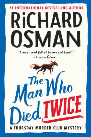 The man who died twice : a Thursday Murder Club mystery by Osman, Richard