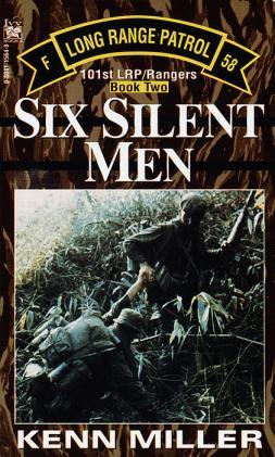 Six Silent Men, Book Two  by Miller, Kenn