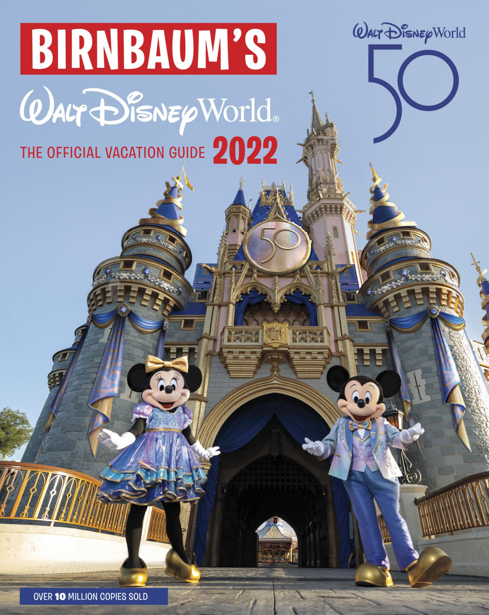 Birnbaum's Walt Disney World : the official vacation guide 2022 by Lefkon, Wendy