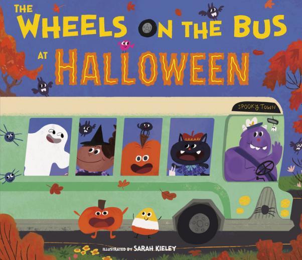 The wheels on the bus at Halloween by Kieley, Sarah