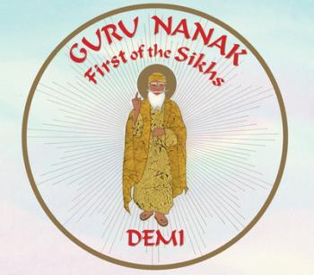 Guru Nanak : first of the Sikhs by Demi