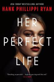 Her perfect life by Ryan, Hank Phillippi