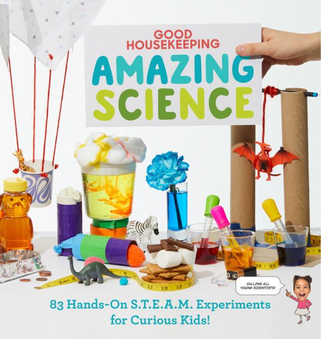 Good Housekeeping amazing science : 83 hands-on S.T.E.A.M. experiments for curious kids! by Andrus, Aubre