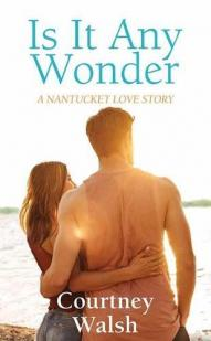 Is it any wonder by Walsh, Courtney