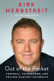 Out of the pocket : football, fatherhood, and College GameDay Saturdays by Herbstreit, Kirk