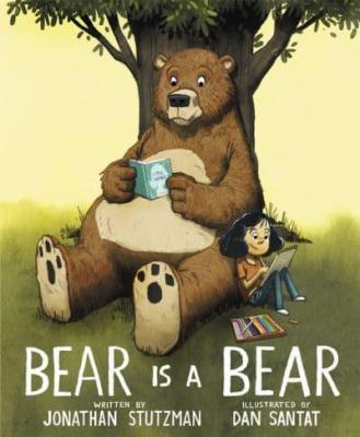 Bear is a bear by Stutzman, Jonathan