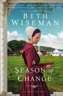 A season of change : an Amish inn novel by Wiseman, Beth