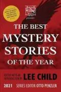 The Mysterious Bookshop Presents the Best Mystery Stories of the Year: 2021 by Child, Lee.