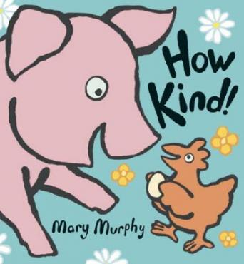 How kind! by Murphy, Mary