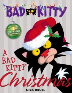 A Bad Kitty Christmas by Bruel, Nick.