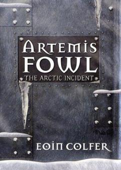 The Arctic incident by Colfer, Eoin.