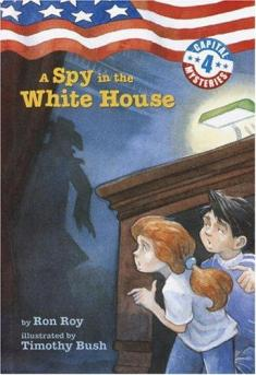 A spy in the White House by Roy, Ron
