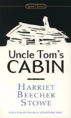 Uncle Tom's cabin, or, Life among the lowly  by Stowe, Harriet Beecher
