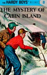 The mystery of Cabin Island by Dixon, Franklin W.