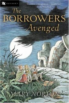 The Borrowers Avenged by Norton, Mary.