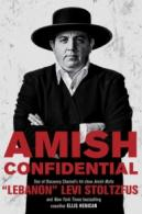 Amish confidential by Stoltzfus, Levi