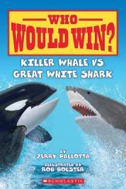 Killer whale vs. great white shark  by Pallotta, Jerry.
