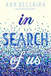 In search of us by Dellaira, Ava