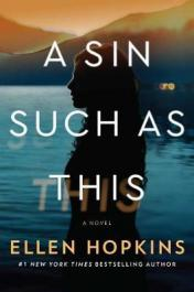 A sin such as this : a novel by Hopkins, Ellen