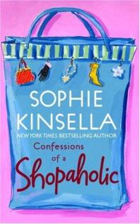 Confessions of a shopaholic by Kinsella, Sophie.