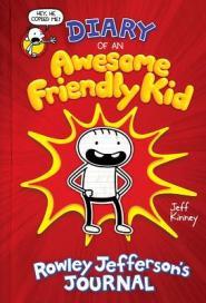 Diary of an awesome friendly kid : Rowley Jefferson's journal by Kinney, Jeff