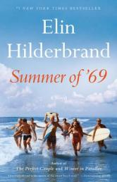 Summer of '69 by Hilderbrand, Elin