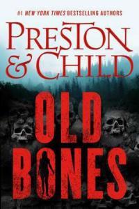Old bones by Preston, Douglas J.