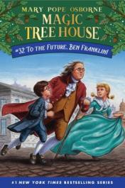 To the future, Ben Franklin!  by Osborne, Mary Pope