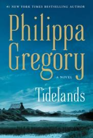 Tidelands  by Gregory, Philippa